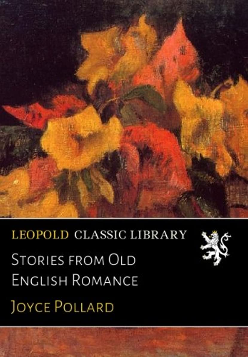品種ロボット麺Stories from Old English Romance