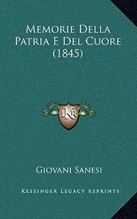 Memorie Della Patria E del Cuore (1845)