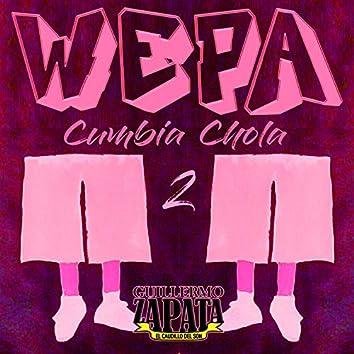 Wepa cumbia chola 2