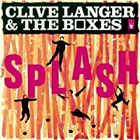 Splash by Clive Langer & Boxes