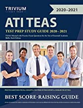 ATI TEAS Test Prep Study Guide 2020-2021: TEAS 6 Manual with Practice Exam Questions for the Test of Essential Academic Skills, Sixth Edition