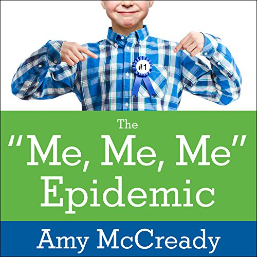 The Me, Me, Me Epidemic audiobook cover art