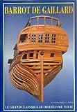 Construisez des modèles réduits de Marine - Marine de guerre à voiles 1750-1850