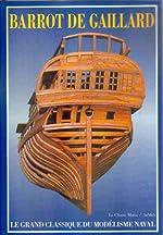 Le Grand classique du modélisme naval de Barrot de Gaillard