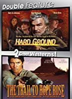 Hard Ground & Trail to Hope Rose [DVD]