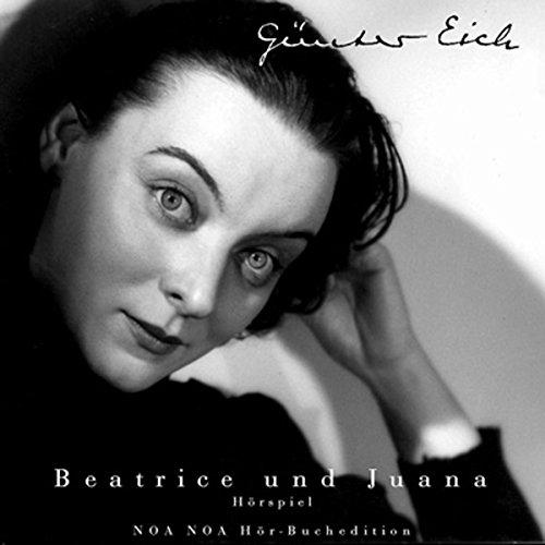 Beatrice und Juana audiobook cover art