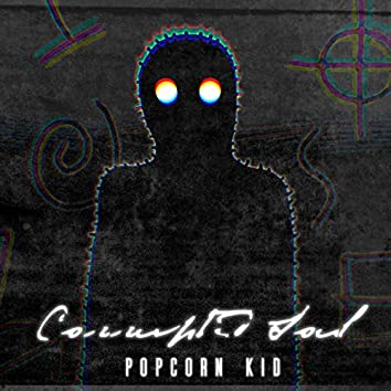 Corrupted Soul