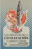 ORIGENES DE LA CIVILIZACIONES: Siglos XIX y XX (Historia)