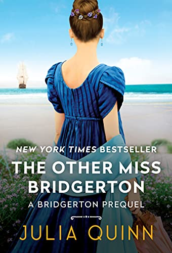 The Other Miss Bridgerton: A Bridgerton Prequel (Rokesbys Series Book 3) (English Edition)