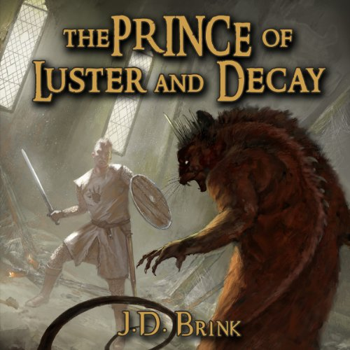 The Prince of Luster and Decay audiobook cover art