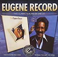 The Eugene Record / Trying To Get To You by Eugene Record