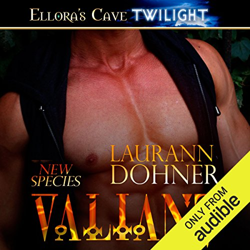 Valiant     New Species, Book 3              By:                                                                                                                                 Laurann Dohner                               Narrated by:                                                                                                                                 Vanessa Chambers                      Length: 10 hrs and 16 mins     1,837 ratings     Overall 4.6