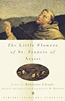 The Little Flowers of St. Francis of Assisi (Vintage Spiritual Classics)