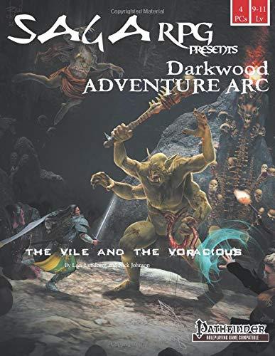 The Vile and the Voracious: Darkwood Adventure Arc #3