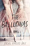 The Ballerinas: A Novel (English Edition)