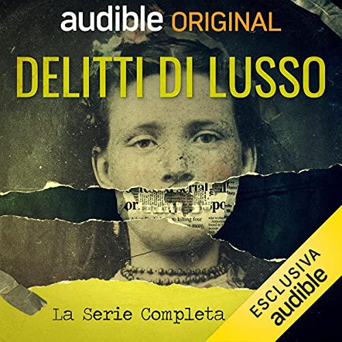 Delitti di Lusso. Serie completa copertina