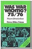 Was war wichtig? 75/76 - Bibliographisches Institut AG