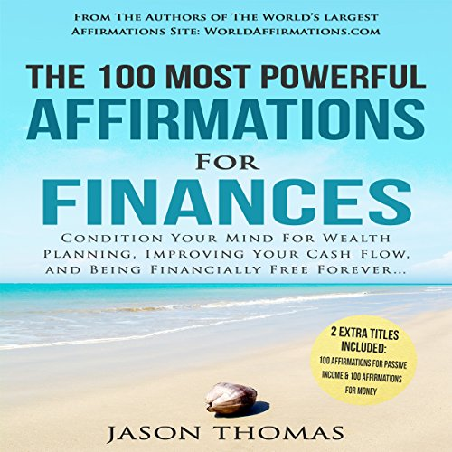 The 100 Most Powerful Affirmations for Finances cover art
