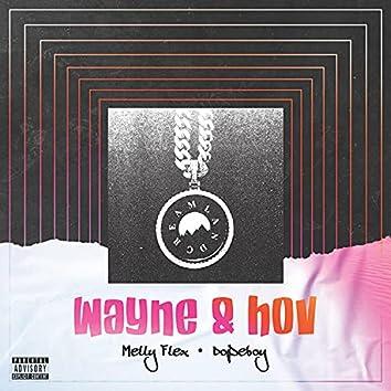 Wayne & Hov (feat. Dopeboy)