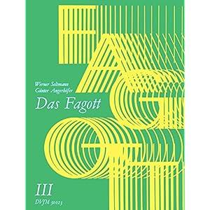 Das Fagott – Schulwerk in 6 Bänden. Band 3 (DV 30023)
