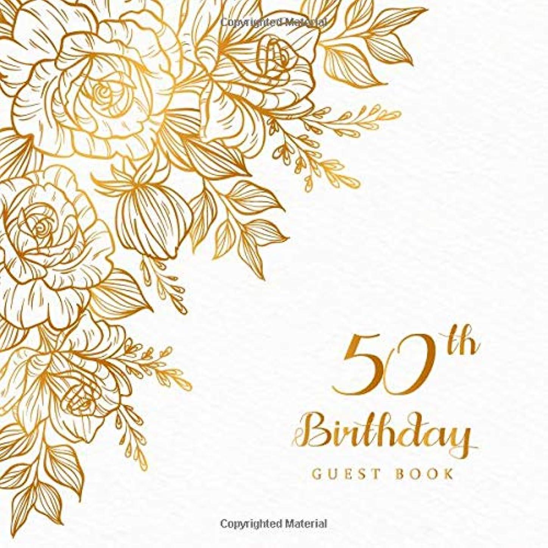 バター次禁輸50th Birthday Guest Book: Celebrating Sign in Message Anniversary Best Wishes Happy Memory Family & Friend Party Decorations Supply (Anniversary Party)
