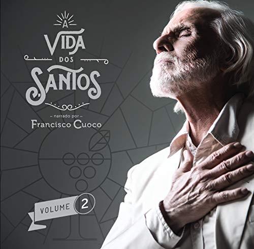 Francisco Cuoco - A Vida dos Santos Volume 2 [CD]