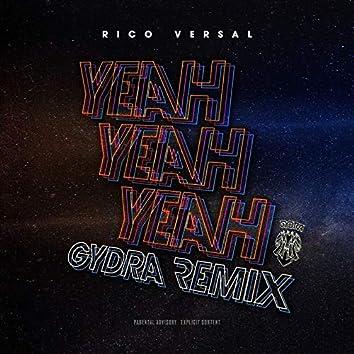 Yeah Yeah Yeah (Gydra Remix)
