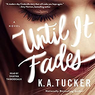 Until It Fades audiobook cover art
