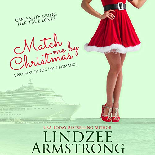 Match Me by Christmas audiobook cover art