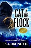Cat in the Flock (Dreamslippers Book 1) (Kindle Edition)
