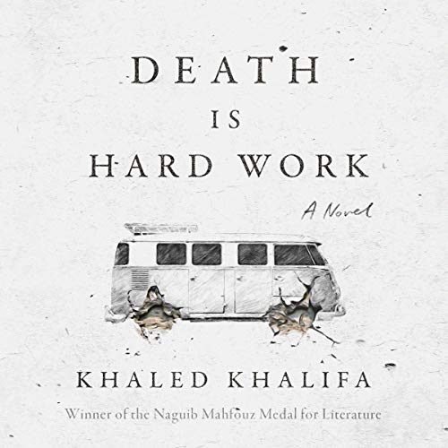 Death Is Hard Work     A Novel              Auteur(s):                                                                                                                                 Khaled Khalifa,                                                                                        Leri Price - translator                               Narrateur(s):                                                                                                                                 Neil Shah                      Durée: 5 h et 51 min     1 évaluation     Au global 4,0