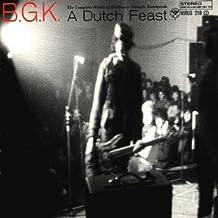 Dutch Feast: Complete Works of Balthasar Gerards by B.G.K. (1999-02-10)