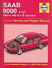 Saab 9000 (4-cyl) (85 - 98) Haynes Repair Manual (Haynes Service and Repair Manuals) by Anon (2001-08-30)