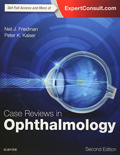 Compare Textbook Prices for Case Reviews in Ophthalmology 2 Edition ISBN 9780323390590 by Friedman MD, Neil J.,Kaiser MD, Peter K.