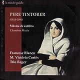 Pere Tintorer: Música de cambra