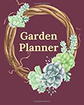Garden Planner: 26 Beautiful Templates to Help You Stay on Top of Your Gardening, 4 Years of Planning