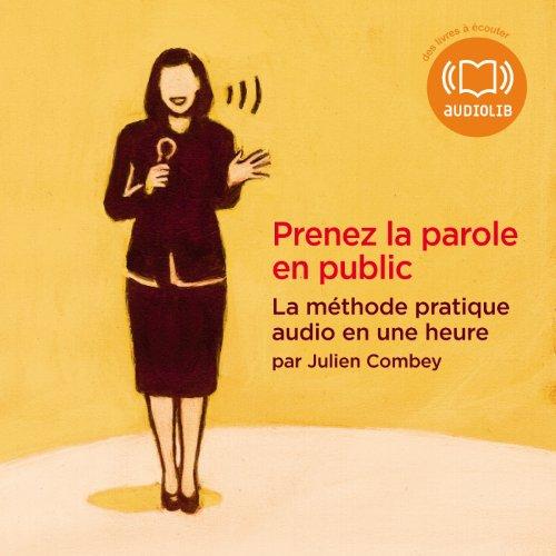 Prenez la parole en public audiobook cover art