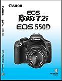 Canon Rebel T2i Digital Camera User's Instruction Manual Book