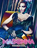 Madonna Coloring Book: Amazing gift for All Ages and Fans with High Quality Image.– 30+ GIANT Great Pages with Premium Quality Images.