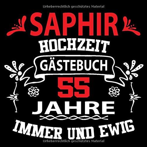 Saphirhochzeit Gästebuch 55 Jahre: Saphir Hochzeit 55 Jahre Gästebuch zum Hochzeitstag nach 55...