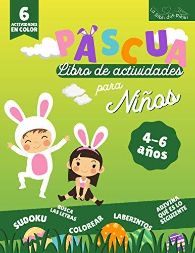 Pascua Libro de Actividades: 6 Actividades en Color para Niños de 4 a 6 años | Sudoku, Encuentra las letras, Colorear, Laberinto, Puzzle, Adivina el resto