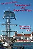 Wir zwei auf Reisen - Bartelshagen II und Bergen auf Rügen, Mecklenburg-Vorpommern – 2020