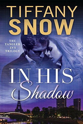 In His Shadow (Tangled Ivy Book 1) (English Edition)