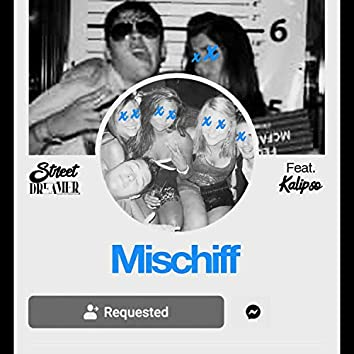 Mischiff (feat. Kalipso)