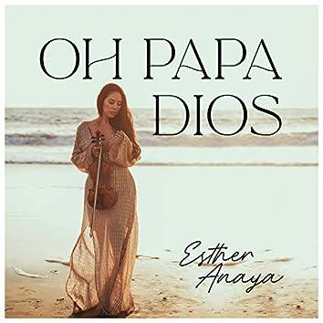 Oh Papa Dios