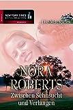 Zwischen Sehnsucht und Verlangen von Nora Roberts
