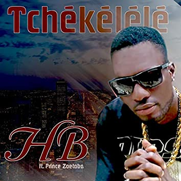 Tchékélélé (feat. Prince Zoetaba)