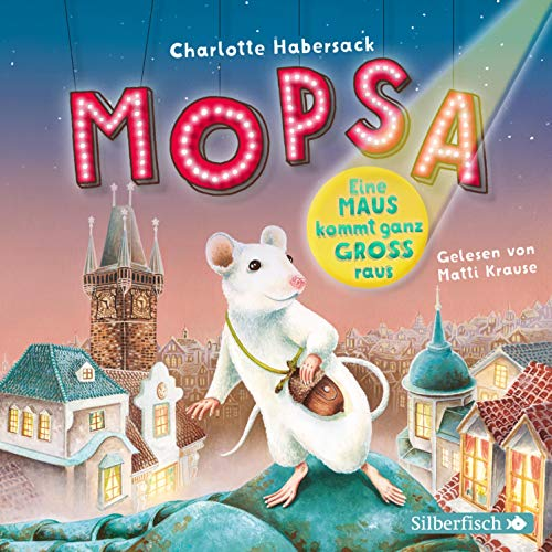 Mopsa - Eine Maus kommt ganz groß raus Titelbild