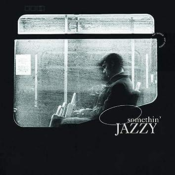 Somethin' Jazzy