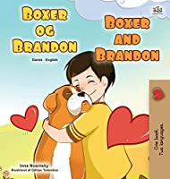 Boxer and Brandon (Danish English Bilingual Book for Children) (Danish English Bilingual Collection)